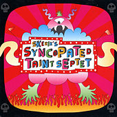 Skerik's Syncopated Taint Septet by Skerik's Syncopated Taint Septet