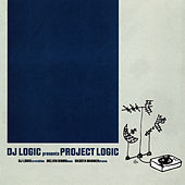 Play & Download Project Logic by DJ Logic | Napster