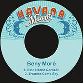 Play & Download Esta Noche Corazón by Beny More | Napster