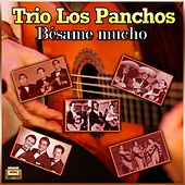Play & Download Bésame Mucho by Trío Los Panchos | Napster