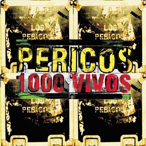 Play & Download 1000 Vivos by Los Pericos | Napster