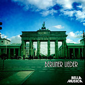 Berliner Lieder by Various Artists