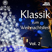 Play & Download Klassik zum Weihnachtsfest, Vol. 2 by Various Artists | Napster