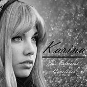 Play & Download Karina - Sus Primeras Canciones by Karina | Napster