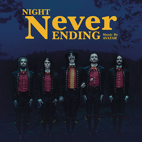 Night Never Ending (single) by Avatar