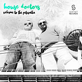 Play & Download Welcome to the Petrzalka by House Doctors | Napster