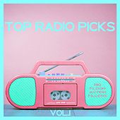 Play & Download Top Radio Picks, Vol. 1 - Big Floor Action Fillers by Various Artists | Napster