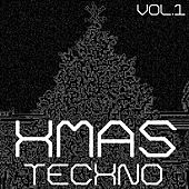 Play & Download Xmas Techno, Vol. 1 by Various Artists | Napster