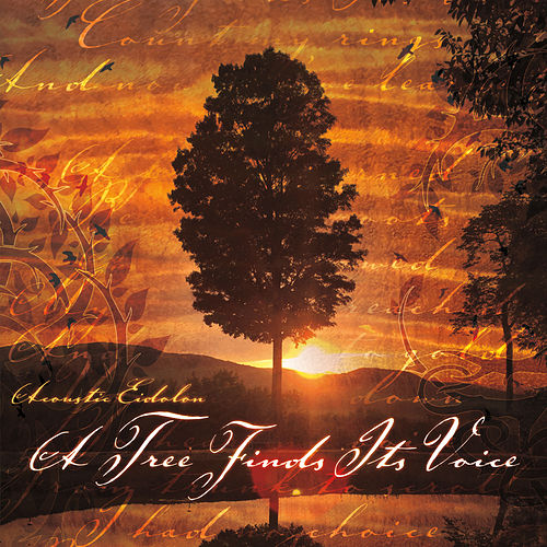 Play & Download A Tree Finds Its Voice by Acoustic Eidolon | Napster