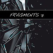Play & Download Fragments 7 by Various Artists | Napster