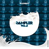 Play & Download Blackmilk Records Sampler, Vol. 1 by Various Artists | Napster