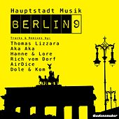 Play & Download Hauptstadt Musik Berlin, Vol. 9 by Various Artists | Napster