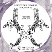 Play & Download Steyoyoke Gems Nocturnal 05 by Various Artists | Napster