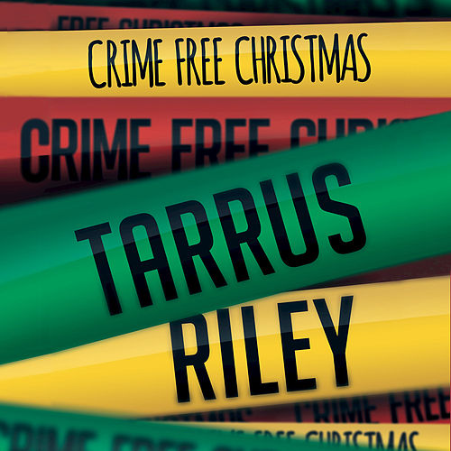 Play & Download Crime Free Christmas by Tarrus Riley | Napster