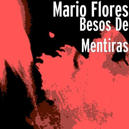 Play & Download Besos de Mentiras by Mario Flores | Napster