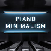 Play & Download Piano Minimalism by Various Artists | Napster