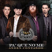 Play & Download Pa' Que No Me Anden Contando by Voz De Mando | Napster