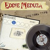 Play & Download The Lost Tape by Eddie Meduza | Napster