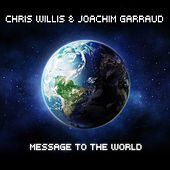 Play & Download Message To The World by Chris Willis | Napster