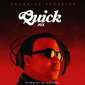 Play & Download Quickmix: Zacarias Ferreira by Zacarias Ferreira | Napster