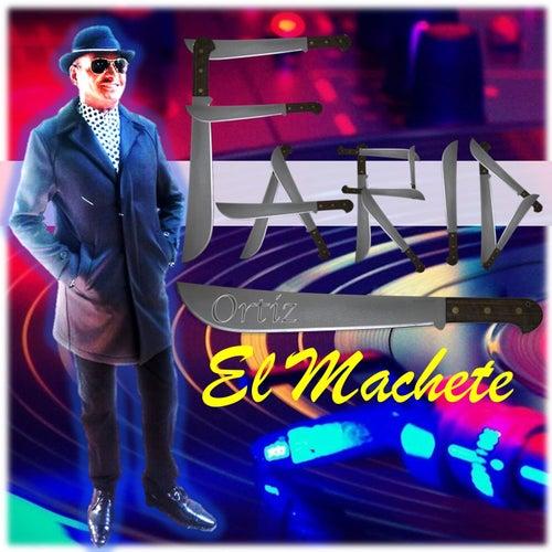 Play & Download El Machete by Farid Ortiz | Napster