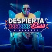 Play & Download Despierta Bien by J. Alvarez | Napster