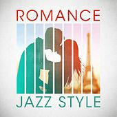 Play & Download Romance Jazz Style by Various Artists | Napster