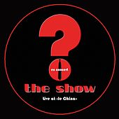 Play & Download The Show (Live at Le China) by The Show | Napster