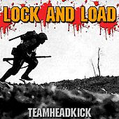 Lock and Load by Teamheadkick