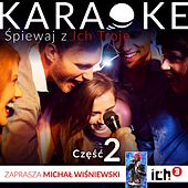 Play & Download Ich Troje Karaoke, Vol. 2 by Ich Troje | Napster