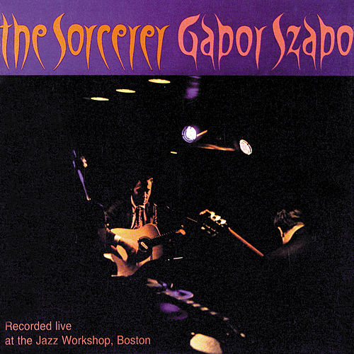 Play & Download The Sorcerer by Gabor Szabo | Napster