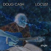 Play & Download Locust by Doug Cash | Napster