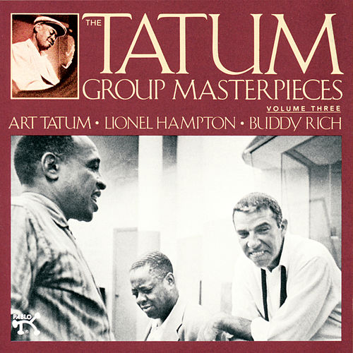 Play & Download The Tatum Group Masterpieces, Vol. 3 by Art Tatum | Napster