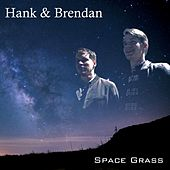 Play & Download Space Grass by Hank | Napster