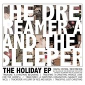 Play & Download The Holiday EP by The Dreamer and the Sleeper | Napster