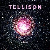 Play & Download Orion by Tellison | Napster