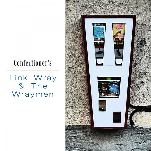 Confectioner's von Link Wray