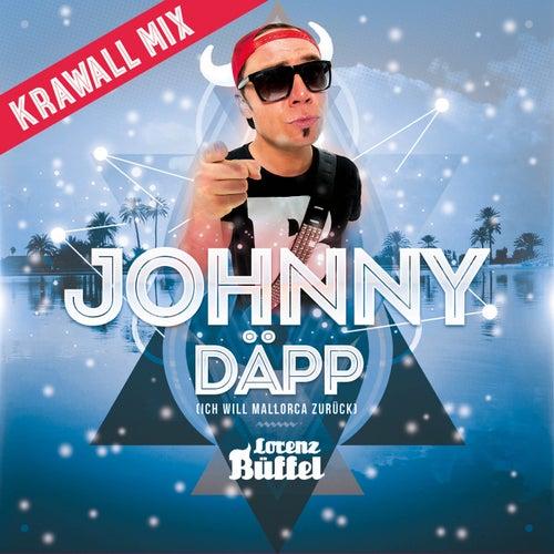 Johnny Däpp (Ich will Mallorca zurück) (Krawall Mix) von Lorenz Büffel