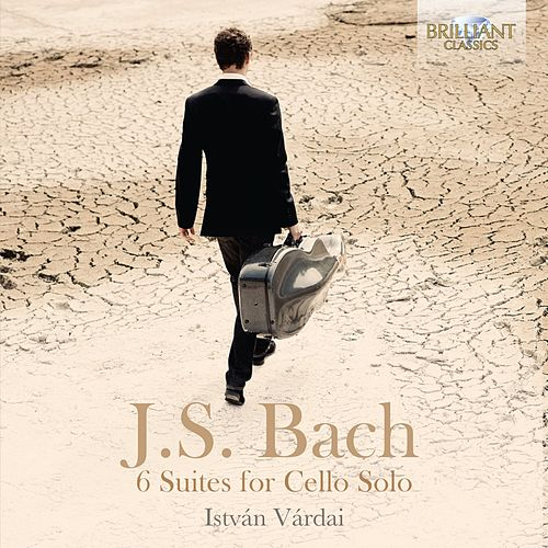 Play & Download J.S. Bach 6 Suites for Cello Solo by István Várdai | Napster