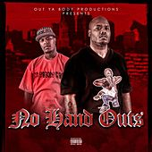 No Hand Outs by Dub B