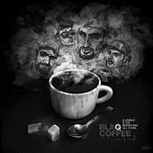 Play & Download BlaQ Coffee by Q-Unique | Napster