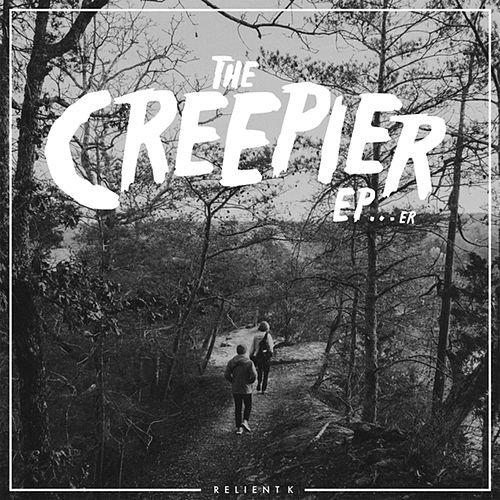 Play & Download The Creepier EP...Er by Relient K | Napster