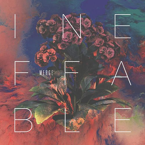 Play & Download Ineffable by Merge | Napster