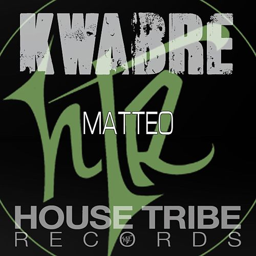 Play & Download Kwabre by Matteo | Napster