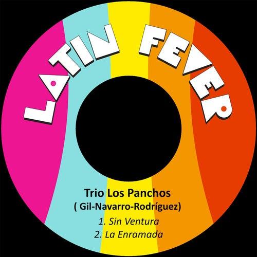 Play & Download Sin Ventura by Trío Los Panchos | Napster