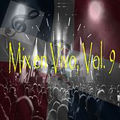 Play & Download Mix en Vivo, Vol. 9 by Various Artists | Napster