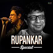 Play & Download Rupankar Special by Rupankar Bagchi | Napster