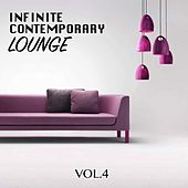 Play & Download Infinite Contemporary Lounge, Vol. 4 by Various Artists | Napster