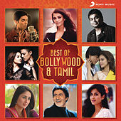 Play & Download Best of Bollywood & Tamil by Various Artists | Napster