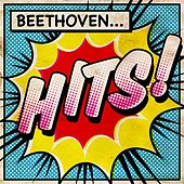 Play & Download Beethoven Hits by Various Artists | Napster